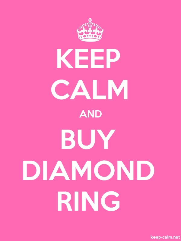 KEEP CALM AND BUY DIAMOND RING - white/pink - Default (600x800)