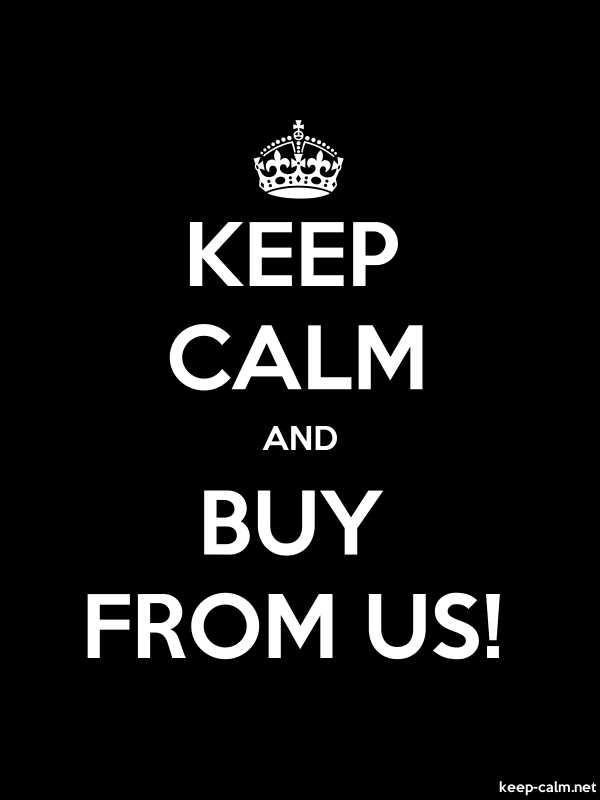 KEEP CALM AND BUY FROM US! - white/black - Default (600x800)
