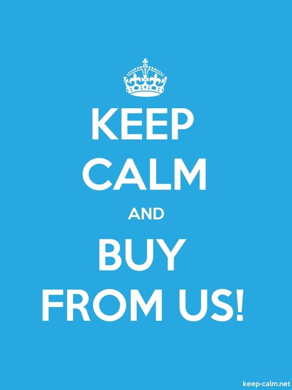 KEEP CALM AND BUY FROM US! - white/blue - Default (600x800)