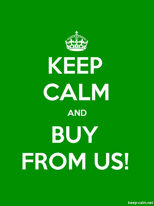KEEP CALM AND BUY FROM US! - white/green - Default (600x800)