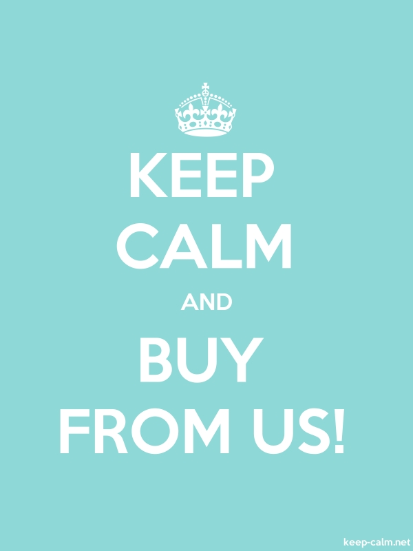 KEEP CALM AND BUY FROM US! - white/lightblue - Default (600x800)