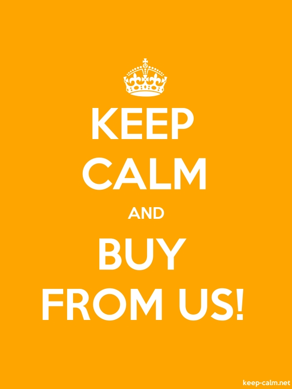 KEEP CALM AND BUY FROM US! - white/orange - Default (600x800)