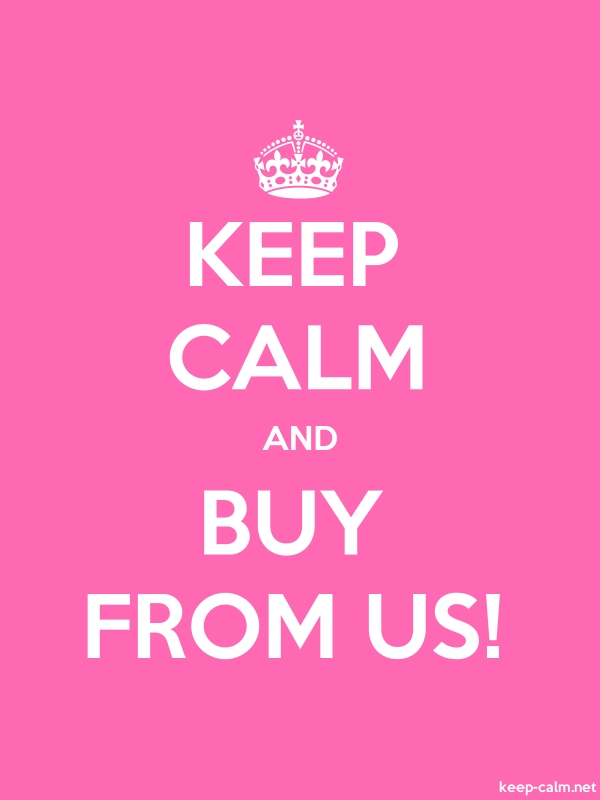 KEEP CALM AND BUY FROM US! - white/pink - Default (600x800)
