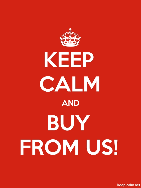 KEEP CALM AND BUY FROM US! - white/red - Default (600x800)
