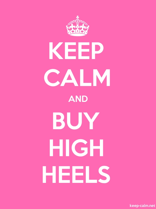 KEEP CALM AND BUY HIGH HEELS - white/pink - Default (600x800)