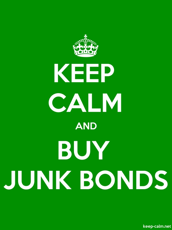 KEEP CALM AND BUY JUNK BONDS - white/green - Default (600x800)