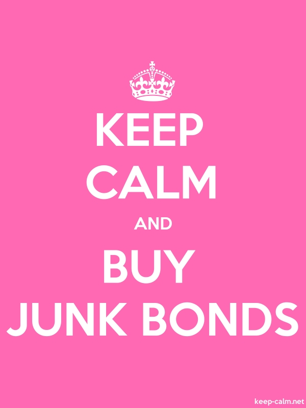 KEEP CALM AND BUY JUNK BONDS - white/pink - Default (600x800)