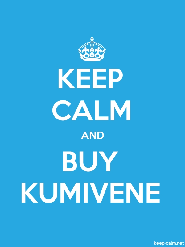 KEEP CALM AND BUY KUMIVENE - white/blue - Default (600x800)