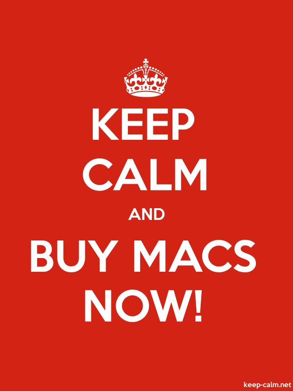 KEEP CALM AND BUY MACS NOW! - white/red - Default (600x800)