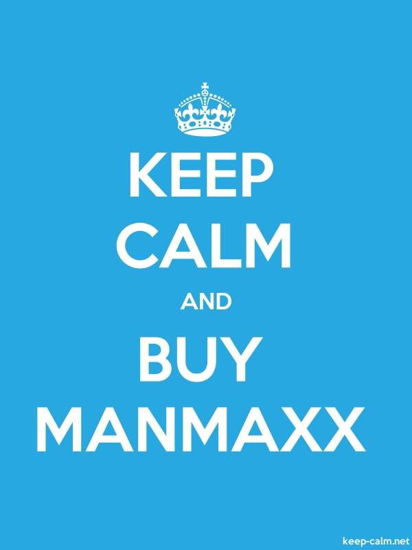 KEEP CALM AND BUY MANMAXX - white/blue - Default (600x800)