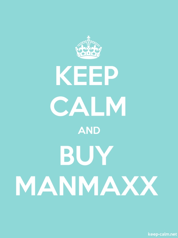 KEEP CALM AND BUY MANMAXX - white/lightblue - Default (600x800)