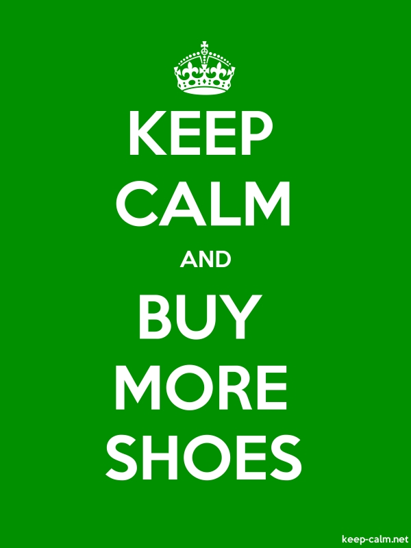 KEEP CALM AND BUY MORE SHOES - white/green - Default (600x800)