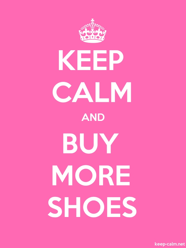KEEP CALM AND BUY MORE SHOES - white/pink - Default (600x800)