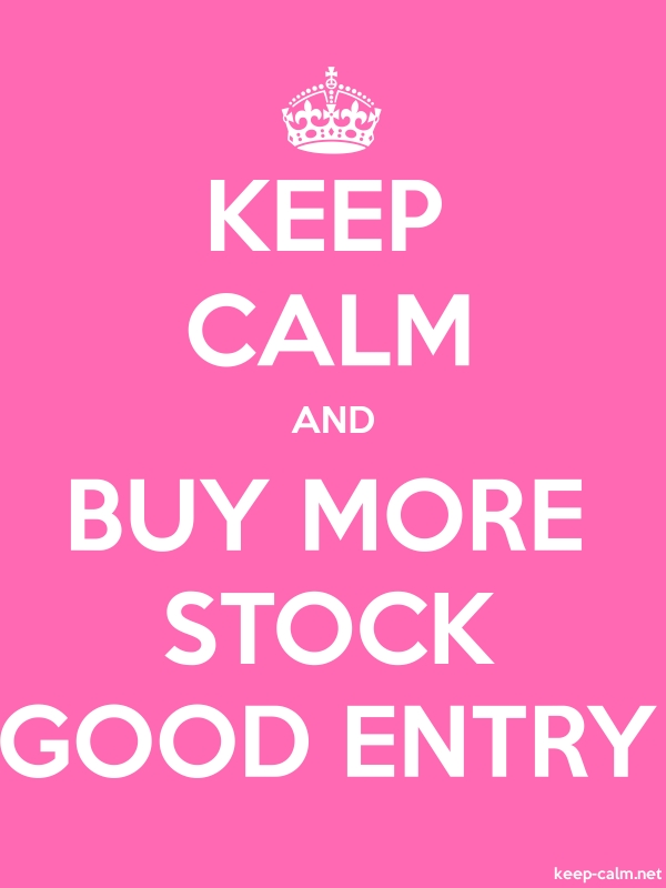 KEEP CALM AND BUY MORE STOCK GOOD ENTRY - white/pink - Default (600x800)