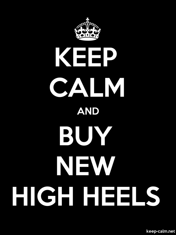 KEEP CALM AND BUY NEW HIGH HEELS - white/black - Default (600x800)