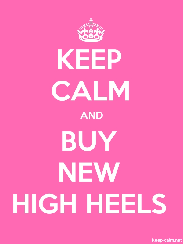 KEEP CALM AND BUY NEW HIGH HEELS - white/pink - Default (600x800)