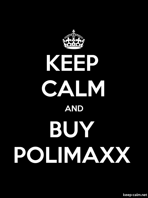 KEEP CALM AND BUY POLIMAXX - white/black - Default (600x800)