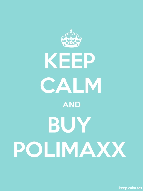 KEEP CALM AND BUY POLIMAXX - white/lightblue - Default (600x800)