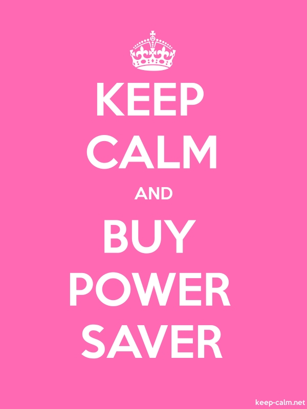 KEEP CALM AND BUY POWER SAVER - white/pink - Default (600x800)