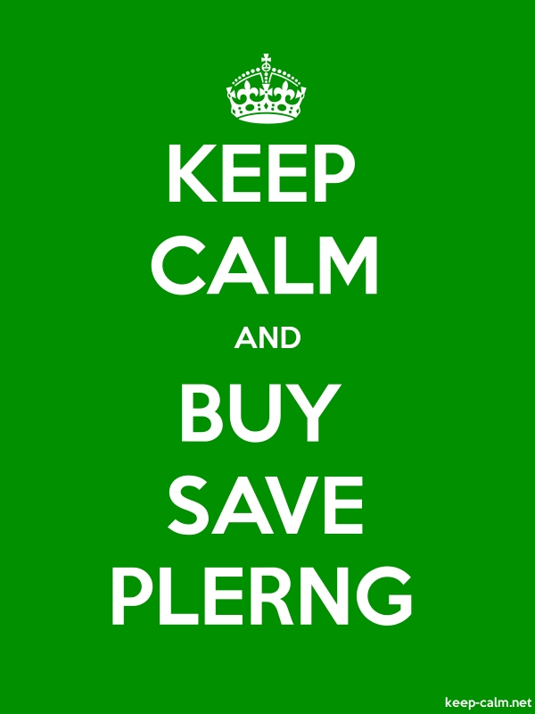 KEEP CALM AND BUY SAVE PLERNG - white/green - Default (600x800)