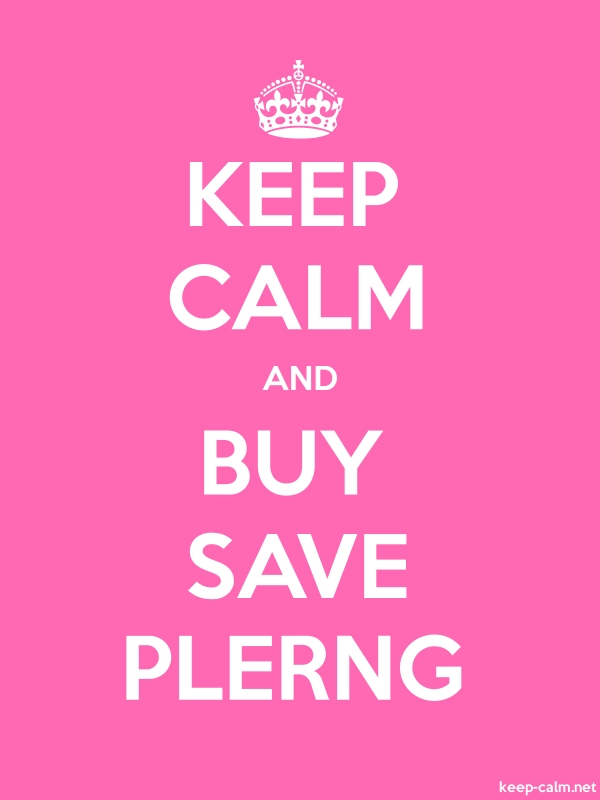 KEEP CALM AND BUY SAVE PLERNG - white/pink - Default (600x800)