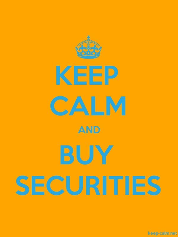 KEEP CALM AND BUY SECURITIES - blue/orange - Default (600x800)
