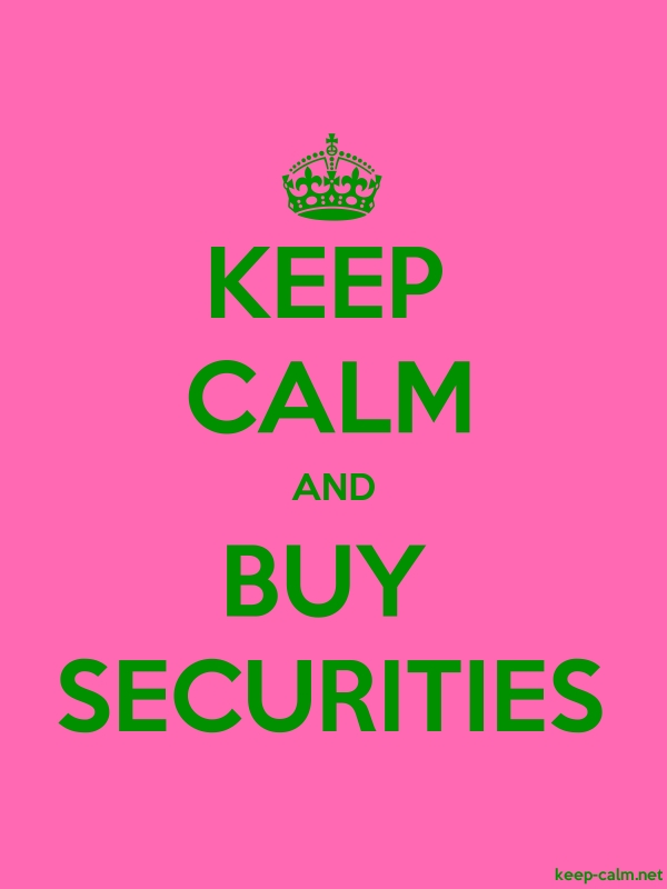KEEP CALM AND BUY SECURITIES - green/pink - Default (600x800)