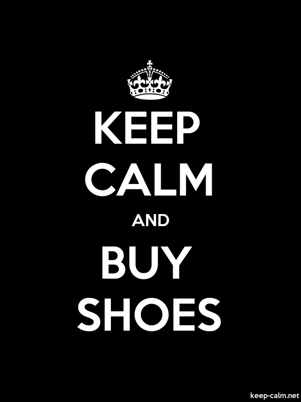 KEEP CALM AND BUY SHOES - white/black - Default (600x800)