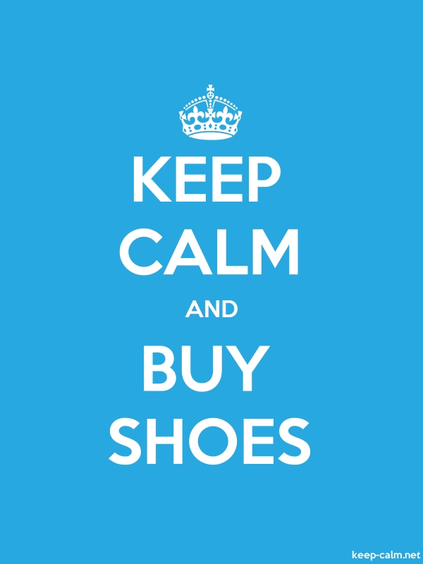 KEEP CALM AND BUY SHOES - white/blue - Default (600x800)