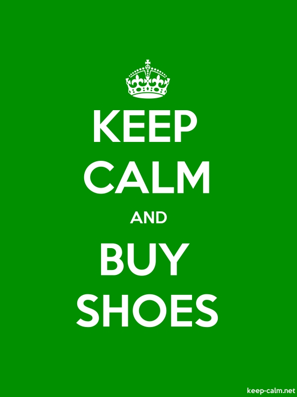 KEEP CALM AND BUY SHOES - white/green - Default (600x800)