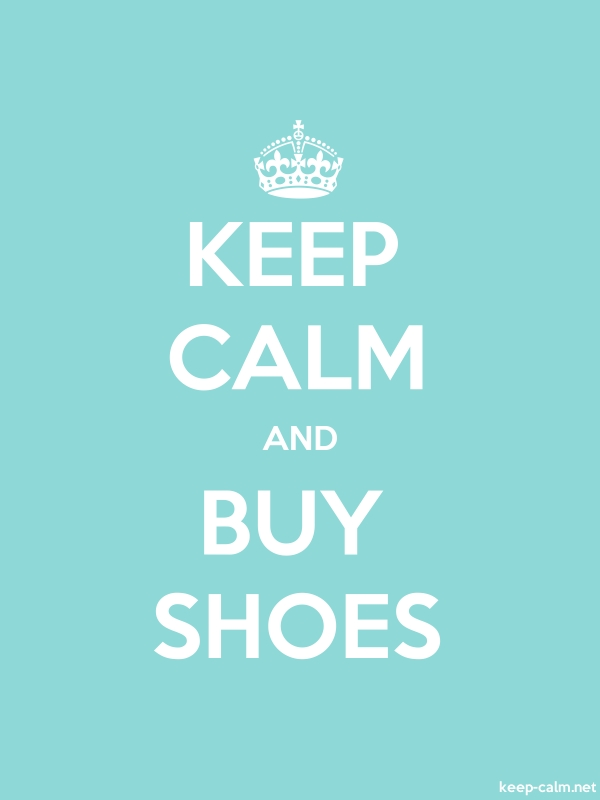 KEEP CALM AND BUY SHOES - white/lightblue - Default (600x800)