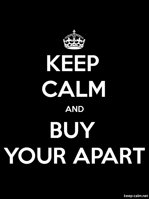 KEEP CALM AND BUY YOUR APART - white/black - Default (600x800)