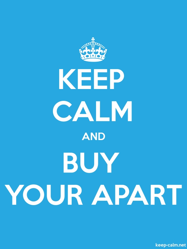 KEEP CALM AND BUY YOUR APART - white/blue - Default (600x800)