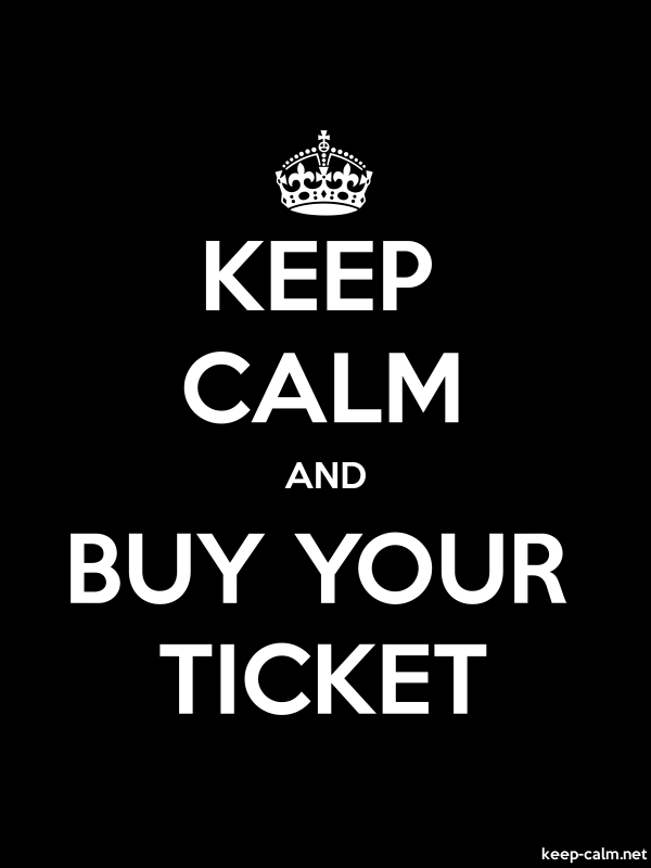 KEEP CALM AND BUY YOUR TICKET - white/black - Default (600x800)