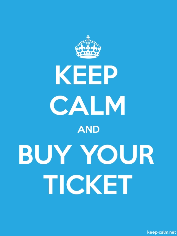KEEP CALM AND BUY YOUR TICKET - white/blue - Default (600x800)