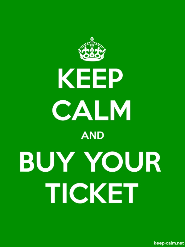KEEP CALM AND BUY YOUR TICKET - white/green - Default (600x800)
