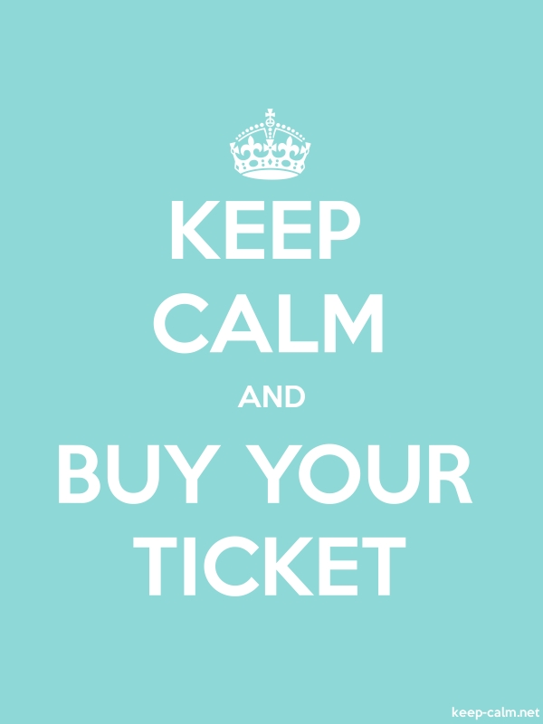 KEEP CALM AND BUY YOUR TICKET - white/lightblue - Default (600x800)