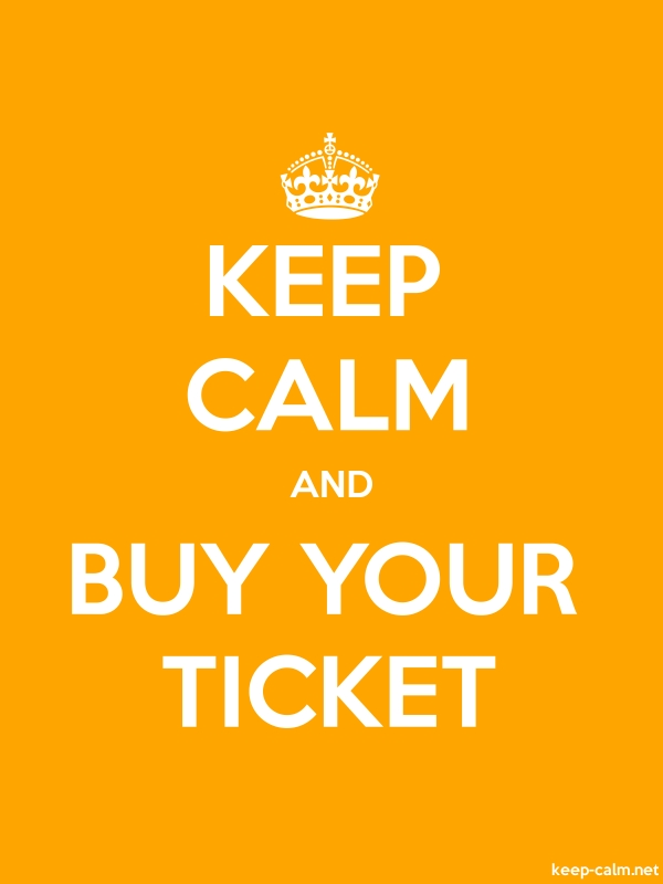 KEEP CALM AND BUY YOUR TICKET - white/orange - Default (600x800)