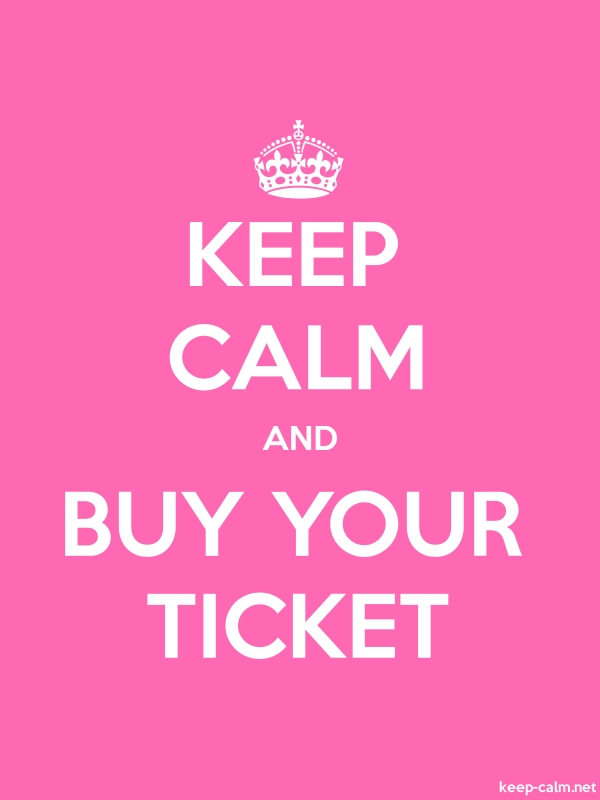 KEEP CALM AND BUY YOUR TICKET - white/pink - Default (600x800)