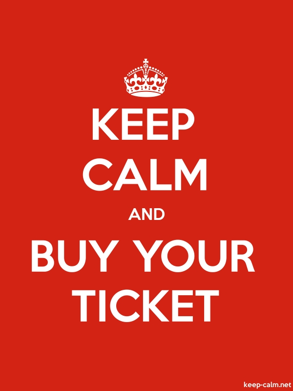 KEEP CALM AND BUY YOUR TICKET - white/red - Default (600x800)