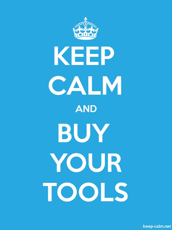 KEEP CALM AND BUY YOUR TOOLS - white/blue - Default (600x800)