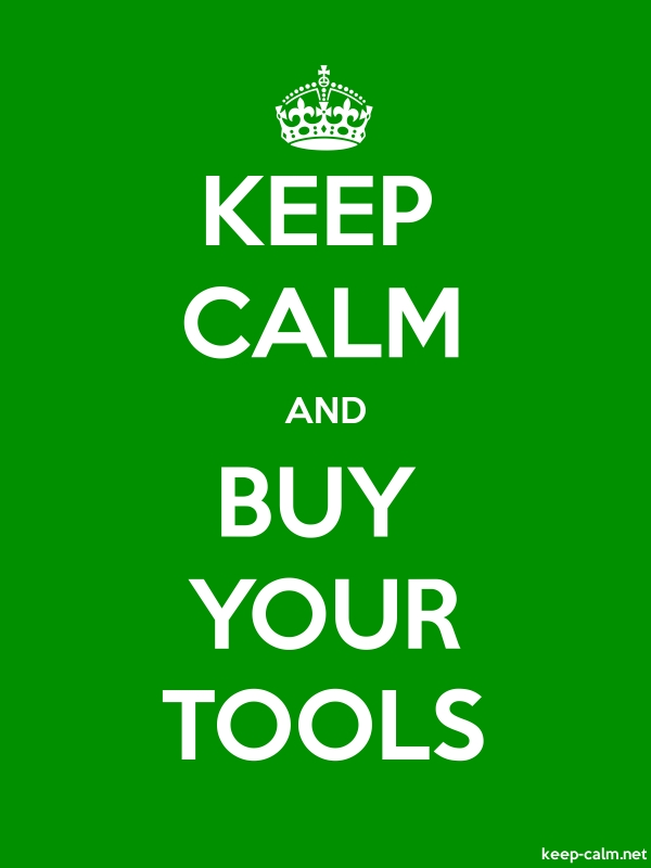 KEEP CALM AND BUY YOUR TOOLS - white/green - Default (600x800)