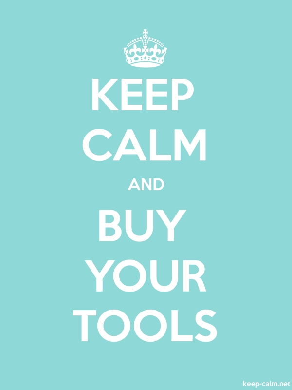 KEEP CALM AND BUY YOUR TOOLS - white/lightblue - Default (600x800)