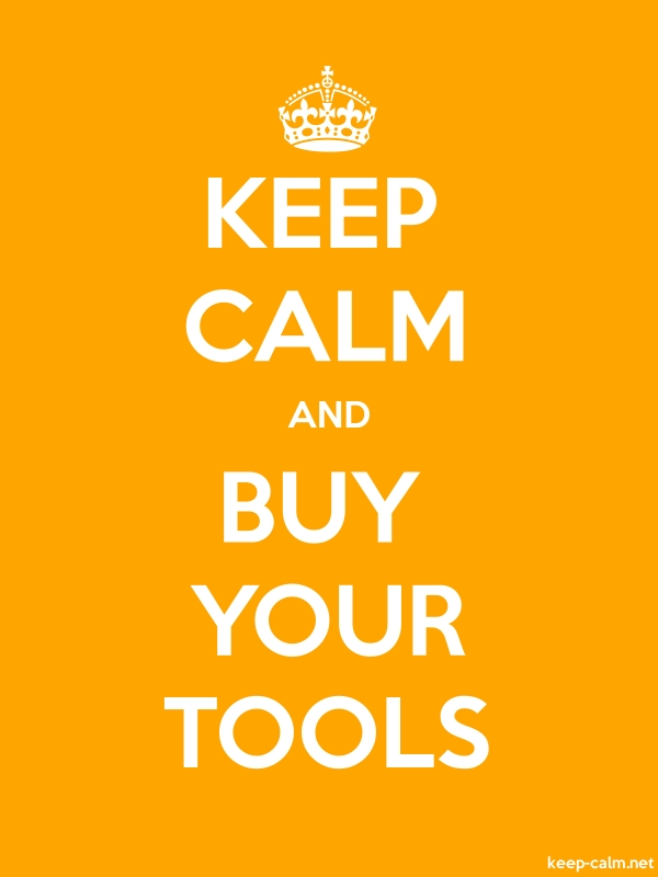 KEEP CALM AND BUY YOUR TOOLS - white/orange - Default (600x800)