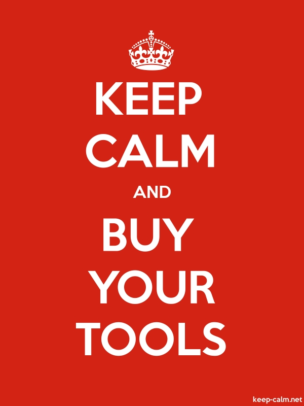 KEEP CALM AND BUY YOUR TOOLS - white/red - Default (600x800)