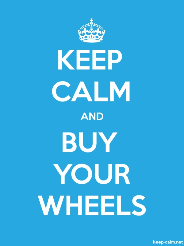 KEEP CALM AND BUY YOUR WHEELS - white/blue - Default (600x800)