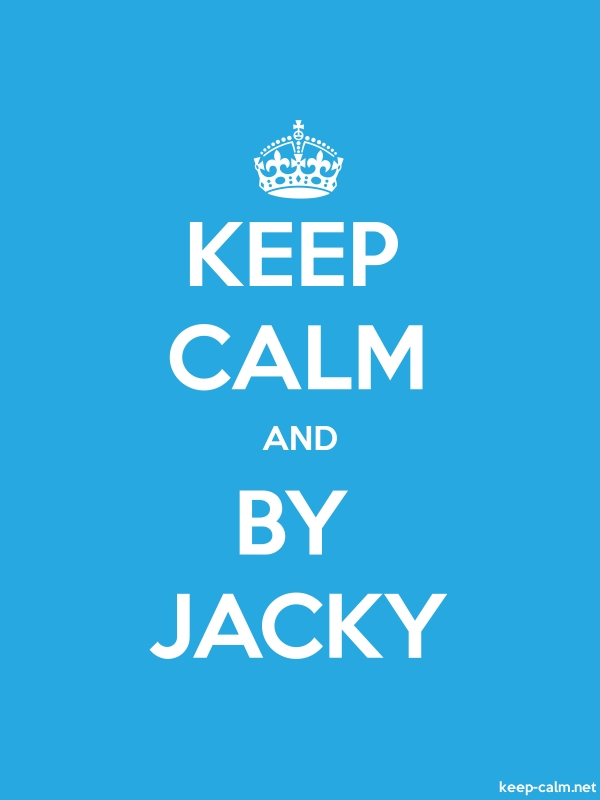 KEEP CALM AND BY JACKY - white/blue - Default (600x800)