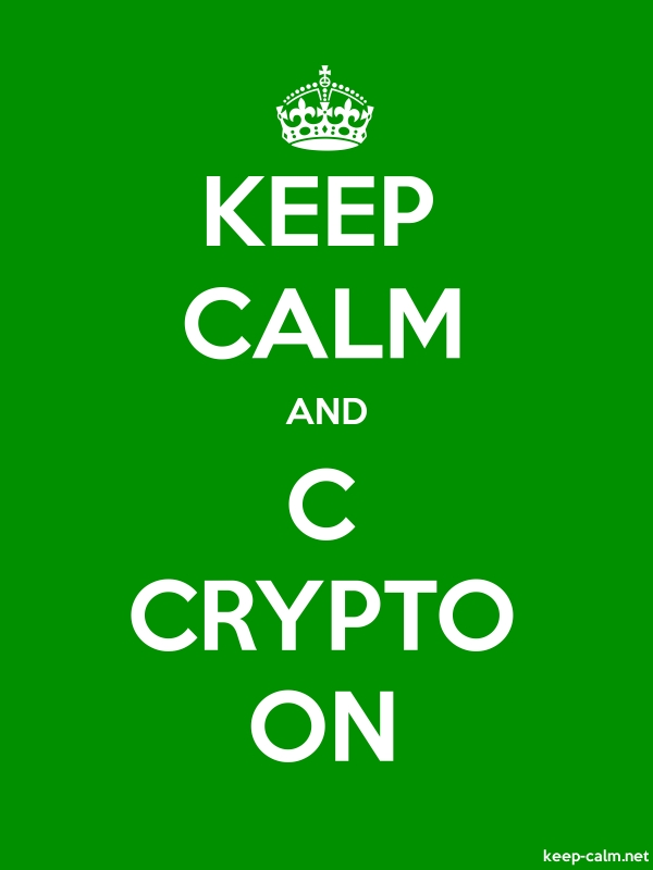KEEP CALM AND C CRYPTO ON - white/green - Default (600x800)