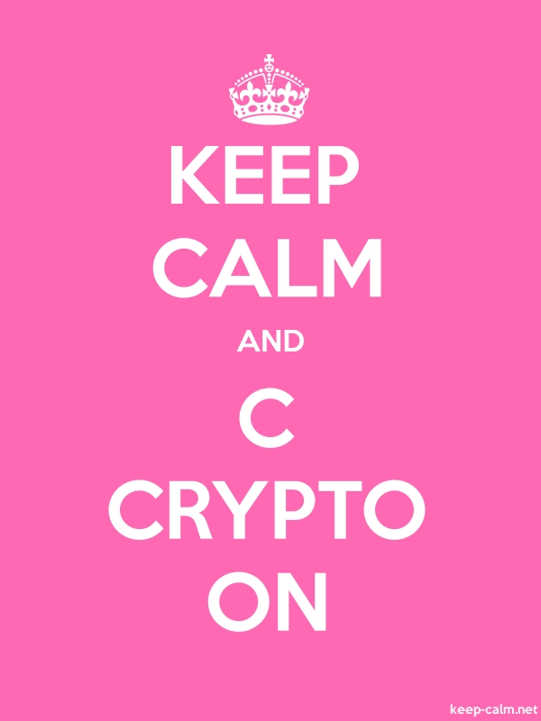 KEEP CALM AND C CRYPTO ON - white/pink - Default (600x800)