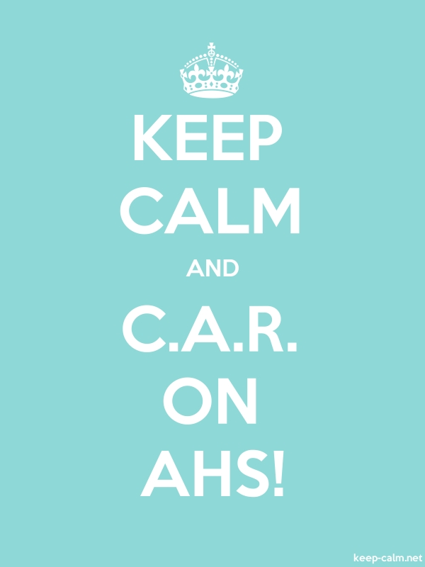 KEEP CALM AND C.A.R. ON AHS! - white/lightblue - Default (600x800)